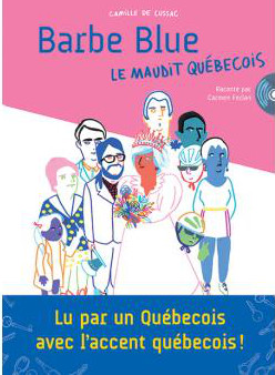 Barbe Blue le maudit Quebecois a
